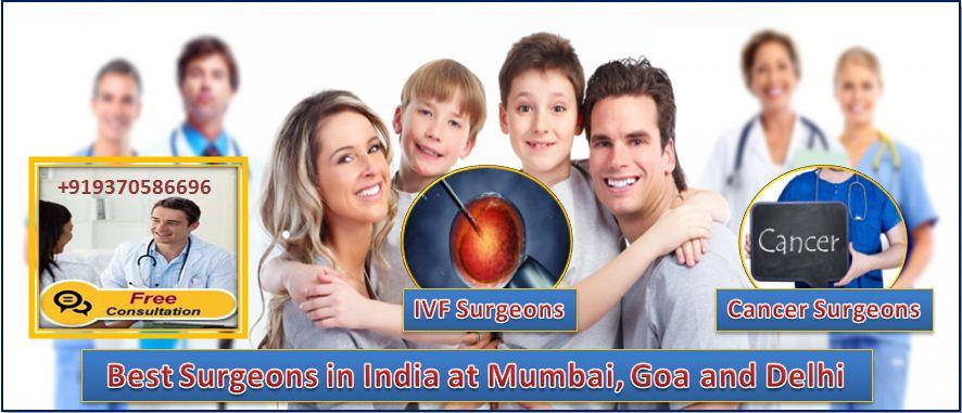 Best Surgeons in India, Surgeons in India, Top Surgeons in India, Best Surgeons in Delhi, Best Surgeons in Mumbai, Best Surgeons in Goa, List of Best Surgeons in India, top 10 doctors in the world, top 10 female doctors in India, best surgeons for cancer in India, Top surgeons for IVF in India, قائمة أفضل الجراحين في الهند