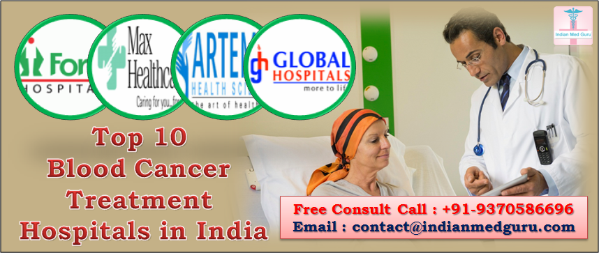 best leukemia cancer treatment hospitals in India, top 10 blood cancer hospital in india, best hospital for blood cancer treatment in india, best blood cancer hospital in mumbai, best blood cancer hospital in india, list of best blood cancer hospital in india, best cancer hospital in world, best cancer treatment hospitals in India,