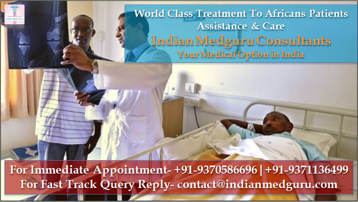 best surgeons in India, best doctor in india for cancer, best doctors in india, medical tourism africa india, medical tourists in india, africa medical tourism, medical tourism companies in india, healthcare issues africa, african healthcare system, medical tourism benefits